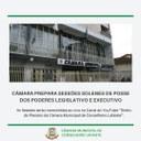 CÂMARA PREPARA POSSES DOS PODERES LEGISLATIVO E EXECUTIVO