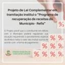 """PROJETO DE LEI COMPLEMENTAR EM TRAMITAÇÃO INSTITUI O """"PROGRAMA DE RECUPERAÇÃO FISCAL DO MUNICÍPIO – REFIS"""